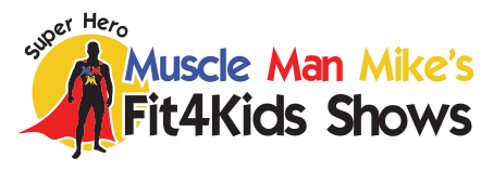 Muscle Man Mikes Fit4Kids
